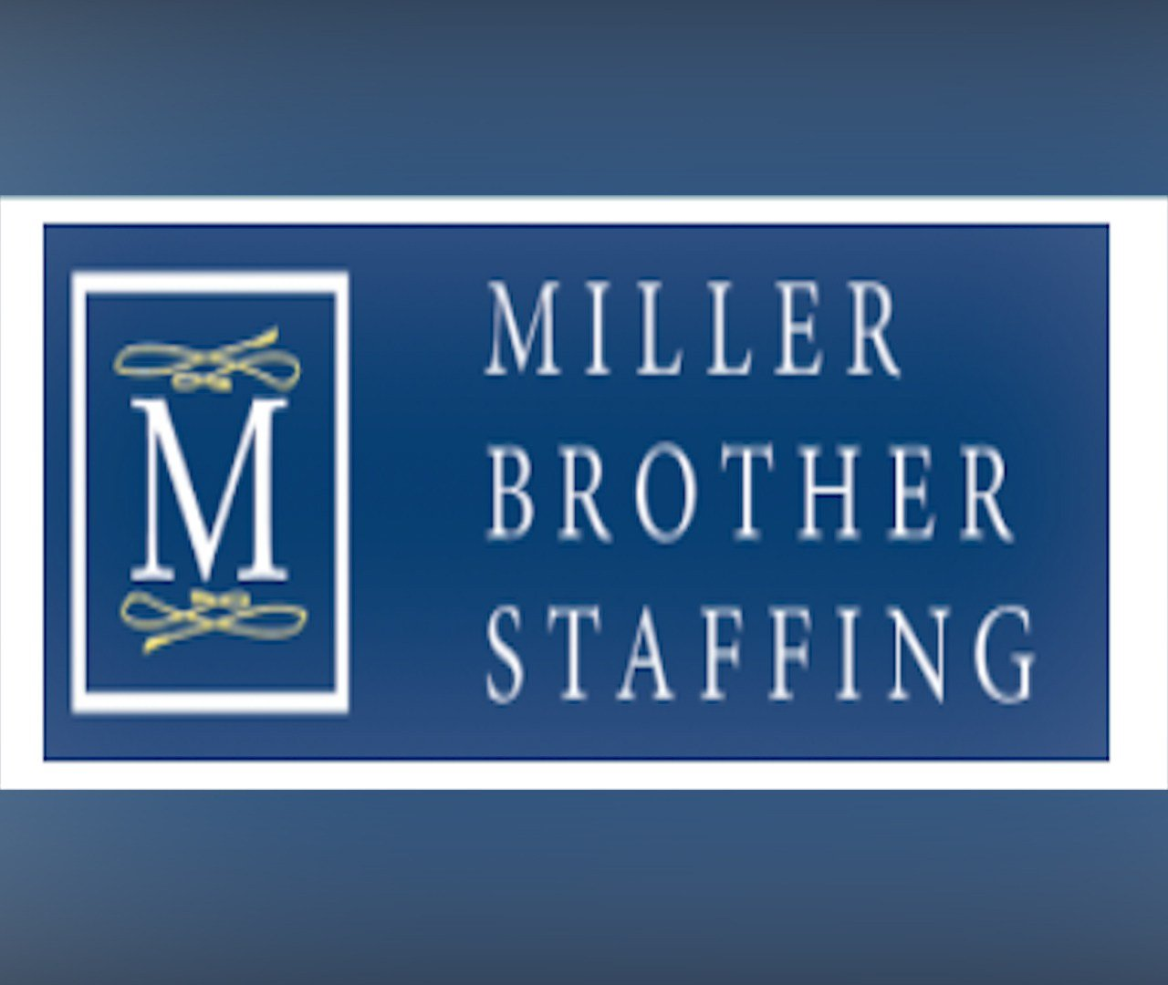 Miller Brother Staffing Solutions