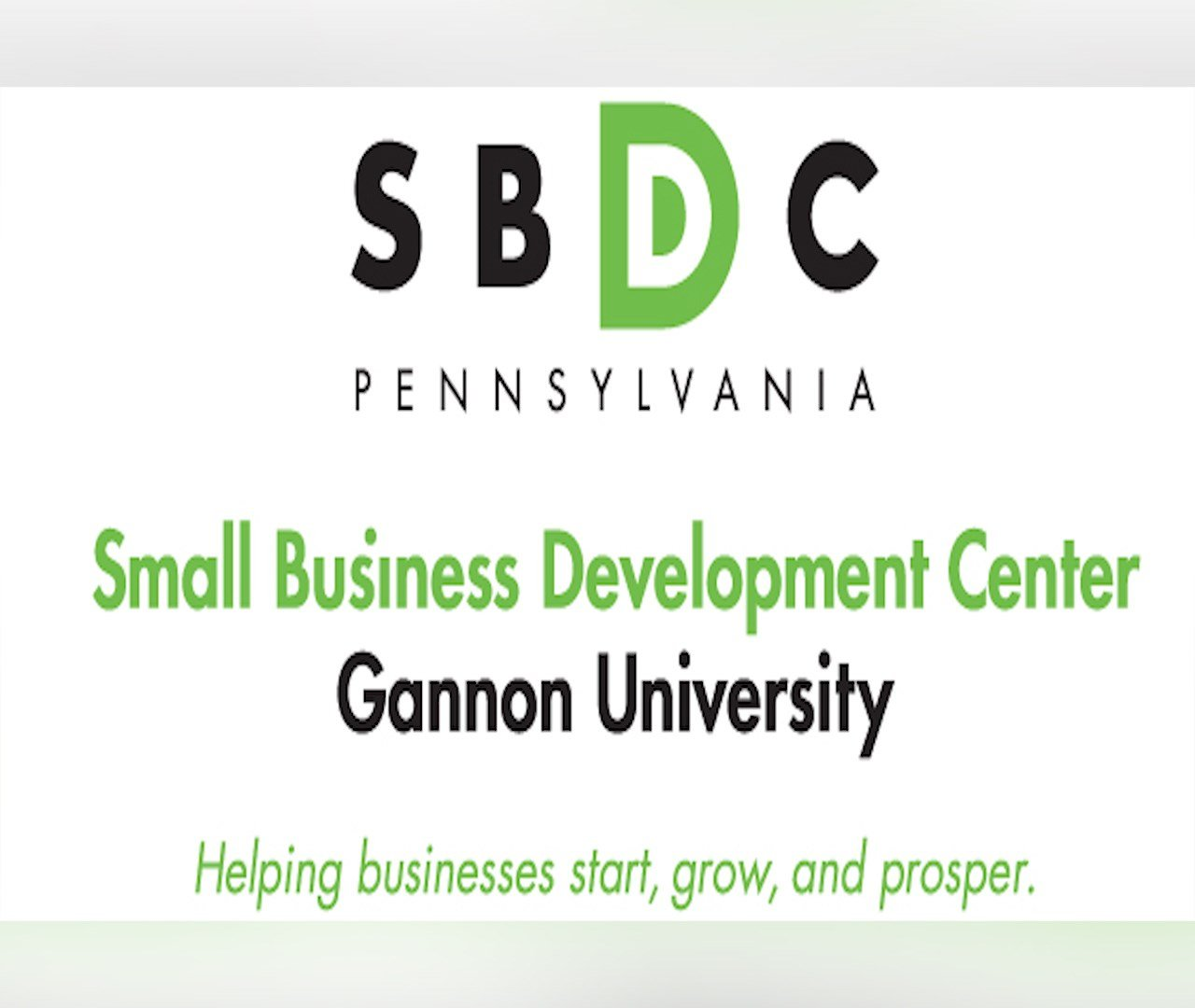 Gannon Small Business Development Center: Giving You the Business